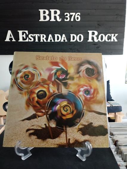Lp Sexteto Do Beco - Original De Época. Leia Toda Descrição.