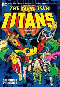 The New Teen Titans Omnibus Volumes 1, 2 E 3