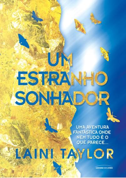 Livro Um Estranho Sonhador Laini Taylor-ed. Universo Dos Liv