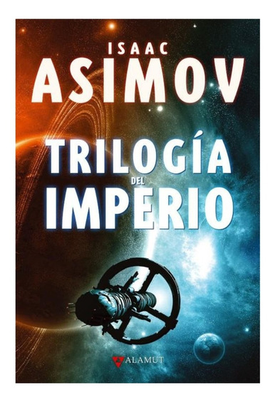 Libro Trilogía Del Imperio - Isaac Asimov