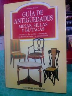 Guía De Antigüedades Mesa Sillas Y Butacas