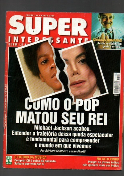 Revista Super Interessante Michael Jackson Ano 2004 (a-2449)