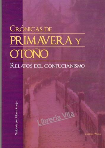Crónicas De Primavera Y Otoño Relatos Del Confucianismo