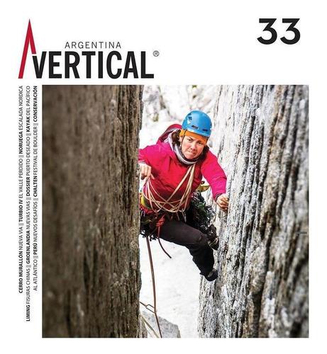 Revista Vertical Numero 33  Escalada Montañismo Alta Montaña
