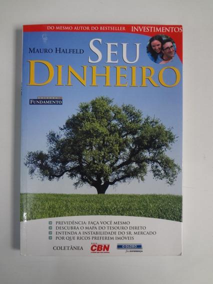 Livro Seu Dinheiro Mauro Halfeld