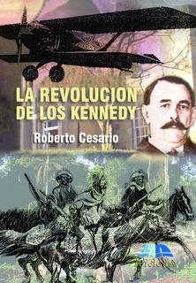 La Revolución De Los Kennedy