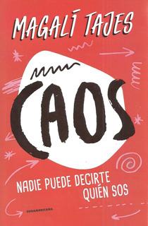 Libro Nuevo. Caos. De Magali Tajes,