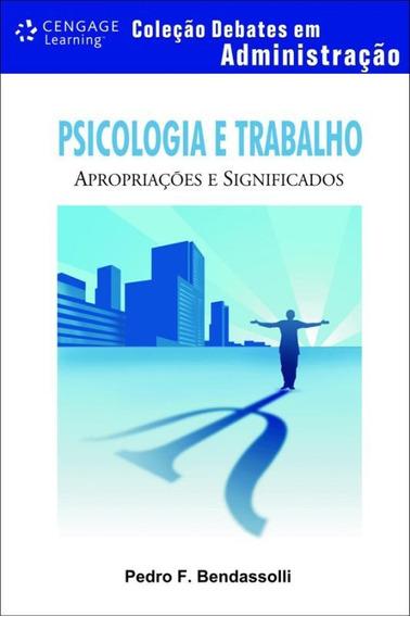 Psicologia E Trabalho - Apropriacoes E Significado