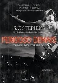 Livro Perigoso Demais - Trilogia Roc S C Stephens