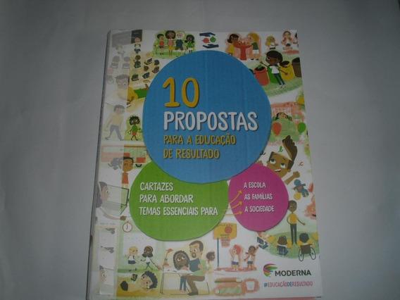 10 Cartazes Com Propostas Para A Educação De Resultado