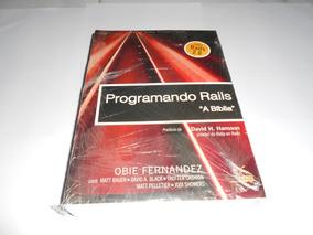 Livro - Programando Rails. A Bíblia