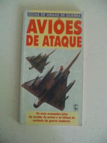 Guia De Armas De Guerra Aviões De Ataque 1991 Ed Nova Cultur