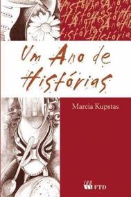 Um Ano De Histórias - Marcia Kupstas