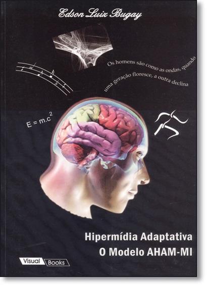 Hipermídia Adaptativa: O Modelo Aham Mi