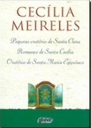 Pequeno Oratório De Santa Clara, Romance De Santa Cecília, O
