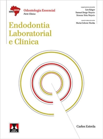 Endodontia Laboratorial E Clínica