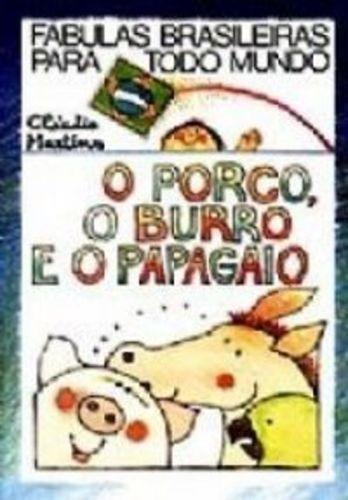 O Porco, O Burro E O Papagaio - Fábulas Brasileiras Para ...