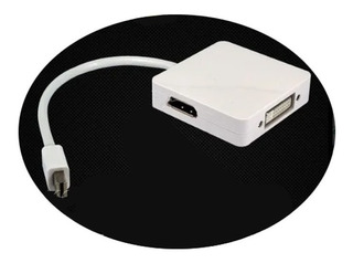 Convertidor Mini Displayport Hdmi Dvi Adaptador 3in1