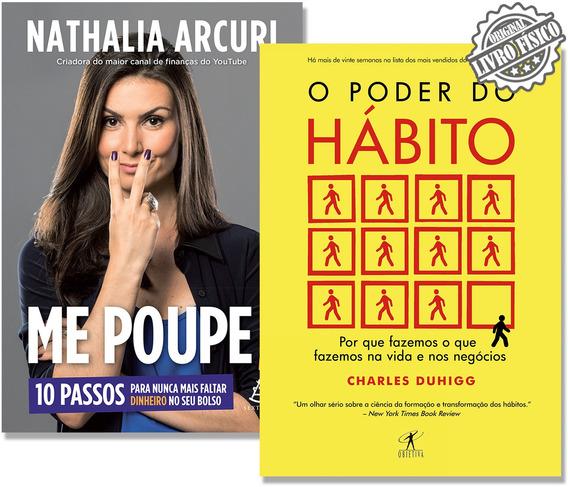 Kit O Poder Do Hábito + Me Poupe + Frete Grátis