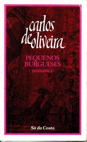 Livro Pequenos Burgueses Carlos De Oliveira