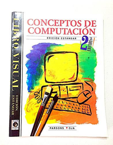 Imagen 1 de 2 de Conceptos De Computación Libro Visual