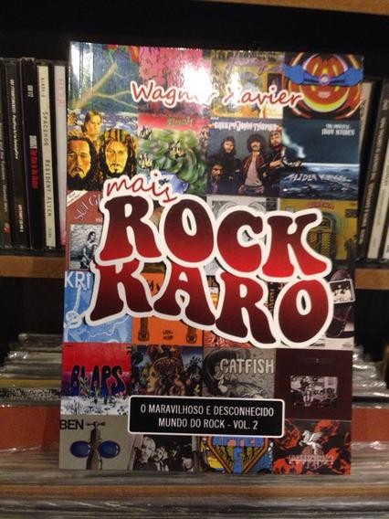 Rock Raro Volume 2 Livro Wagner Xavier - Resenha Discos