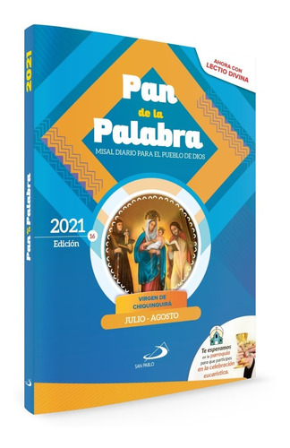 Misal Diario Pan De La Palabra - Meses: Julio Y Agosto