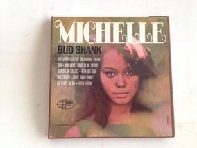 Fita De Rolo Bud Shank - Michelle - 4track 7 1/2 Ips