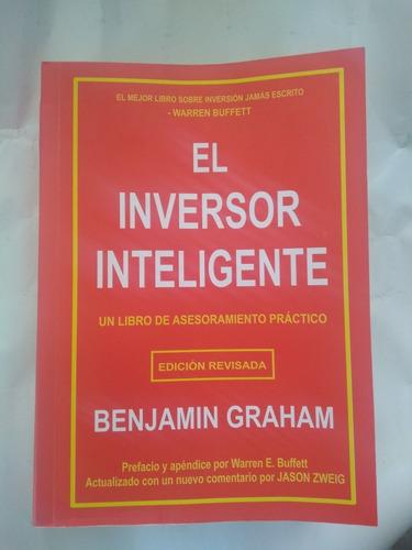 El Inversor Inteligente. Benjamín Graham. Libro Físico Nuev