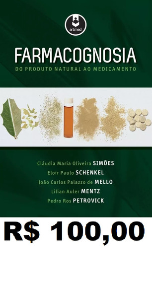 Farmacognosia Do Produto Natural Ao Medicamento