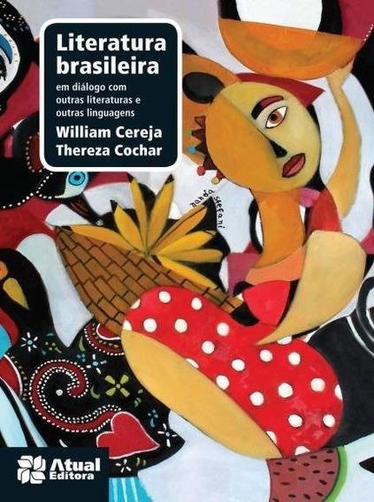 Literatura Brasileira - Em Diálogo Com Outras Literaturas