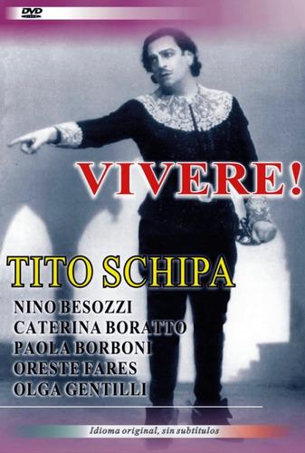 Imagen 1 de 2 de Tito Schipa - Vivere - Dvd - Italiano Original S/subtitulos