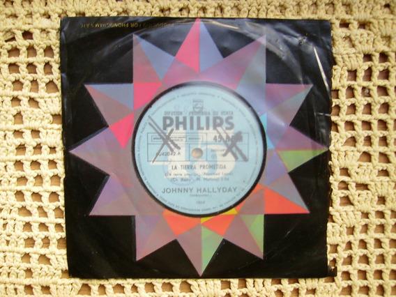 Johnny Hallyday / La Tierra Prometida - Simple Vinilo Promo