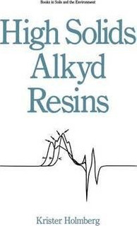 High Solids Alkyd Resins - K. Holmberg