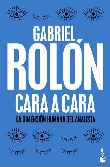 Cara A Cara - Gabriel Rolón (bolsillo)