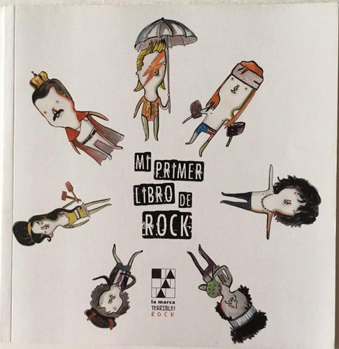 Mi Primer Libro De Rock - Pato Segovia - La Marca