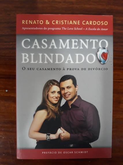 Livro Casamento Blindado (renato E Cristina Cardoso)