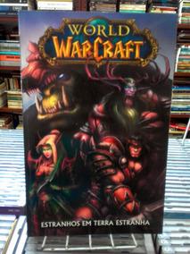 World Of Warcraft Estranhos Em Terra Estranha