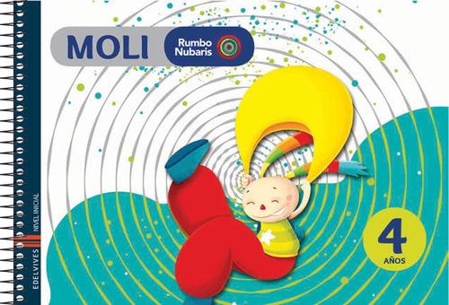Rumbo Nubaris - Moli. Rumbo Nubaris 4 Años