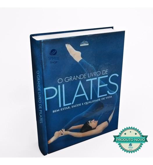 O Grande Livro De Pilates Exercicio Solo Aparelho Mat Studio