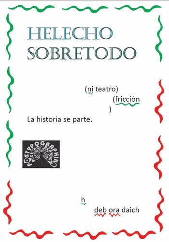 Helecho Sobretodo - Debora Daich  (teatro Experimental)