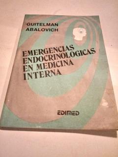 Emergencias Endocrinológicas En Medicina Interna -guitelman