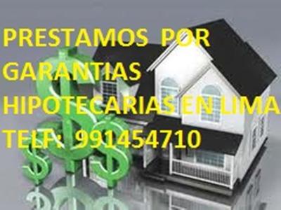 Prestamos Dinero P/garantías Hipotecarias En Lima 991454710