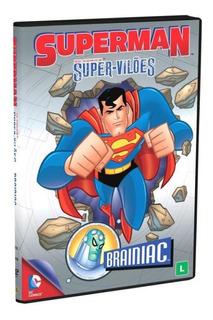 Dvd Superman - Dc Comics Supervilões: Brainiac
