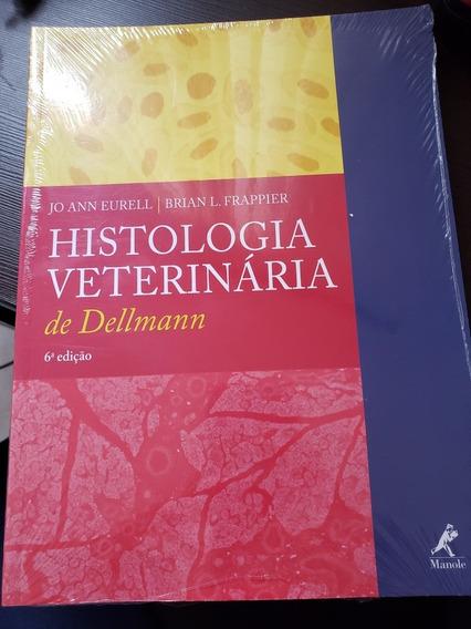 Histologia Veterinária De Dellman - 6° Edição