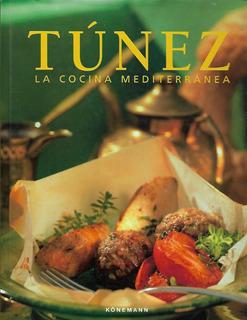 Túnez La Cocina Mediterránea - [lea]