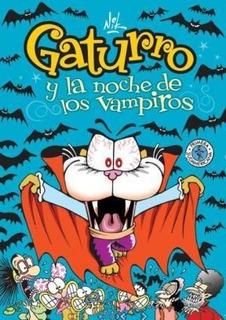 Libro Gaturro Y La Noche De Los Vampiros De Nik