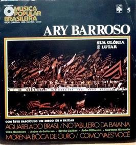Ary Barroso (história Da Música Popular Brasileira)