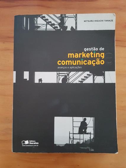 Gestão De Marketing E Comunicação - Avanços E Aplicações