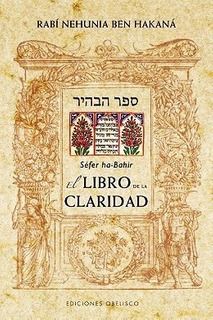 Libro De La Claridad - Sefer Ha Bahir - Nuevo